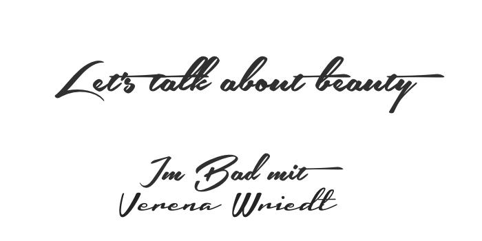 Verena Wriedt, Beauty, Beautyinterview, Schönheit, Interview, Moderatorin, Beautygeheimnisse